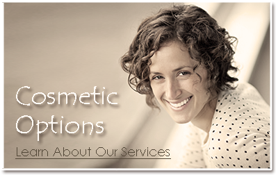 Cosmetic Dentistry at Dentistry with Smiles